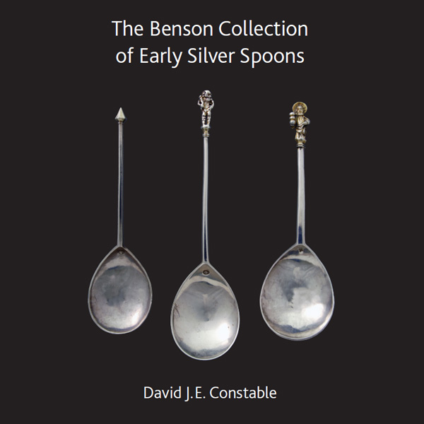 The Benson Collection of Early Silver Spoons